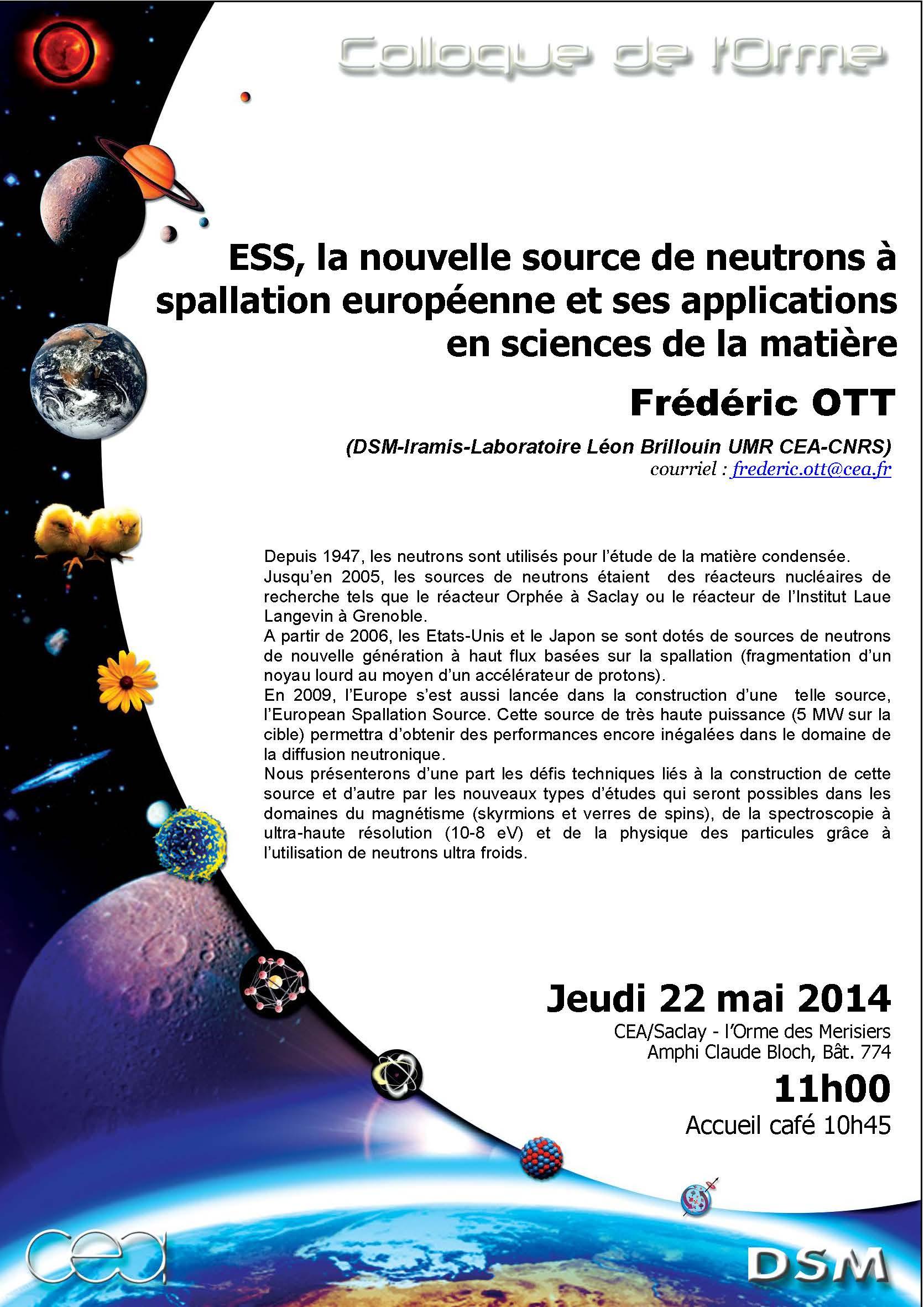 ESS, la nouvelle source de neutrons à spallation européenne et ses applications en sciences de la matière-colloque de l'Orme