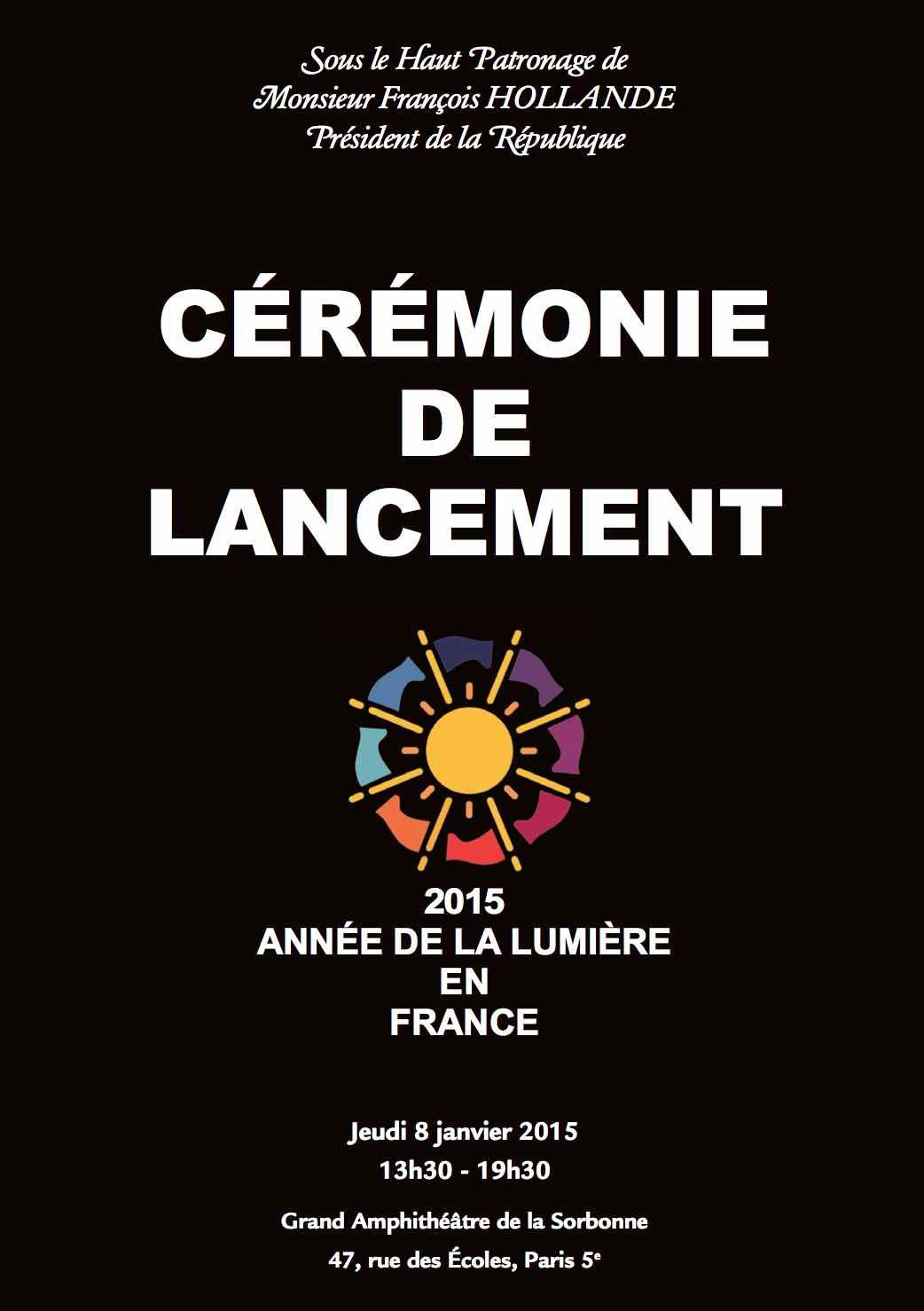 Cérémonie de Lancement de l'Année Lumière 2015 en France (8 janvier 2015)