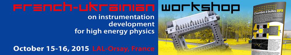 French-Ukrainian workshop on the instrumentation  for HEP
