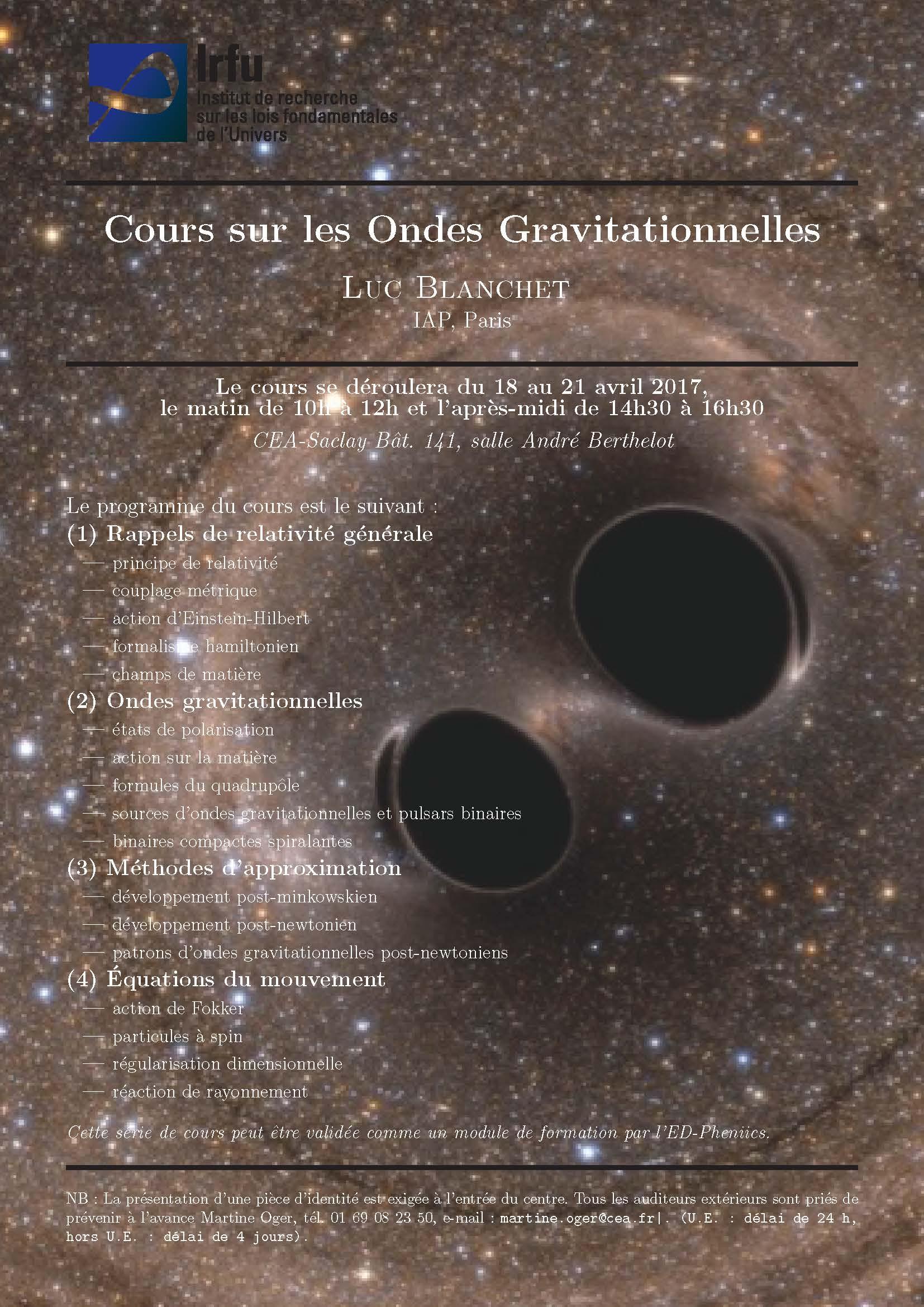 Cours sur les ondes gravitationnelles, par Luc Blanchet de l'IAP, du 18 au 21 avril