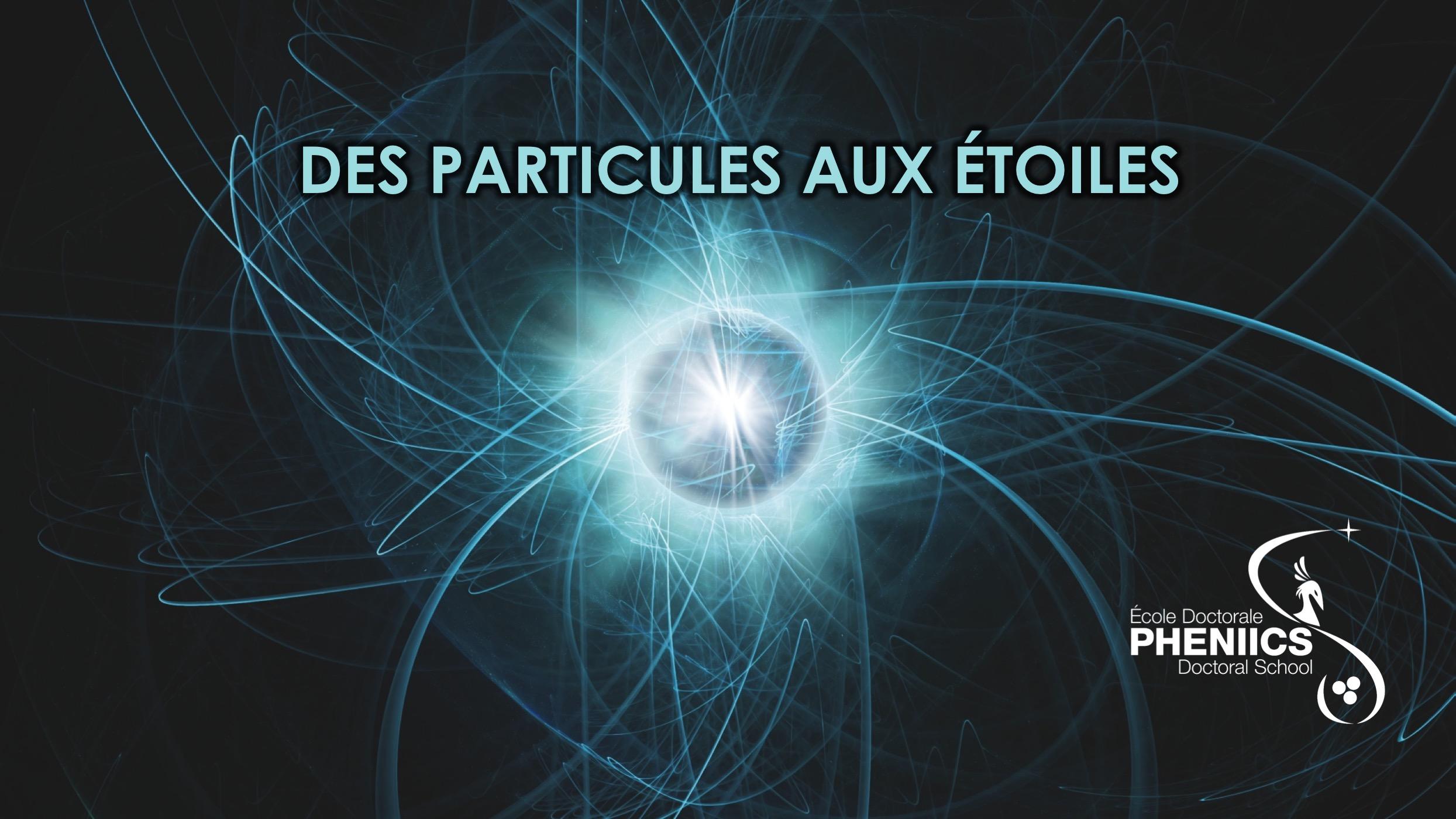 MOOC : des particules aux étoiles 3ème édition. Les inscriptions sont ouvertes