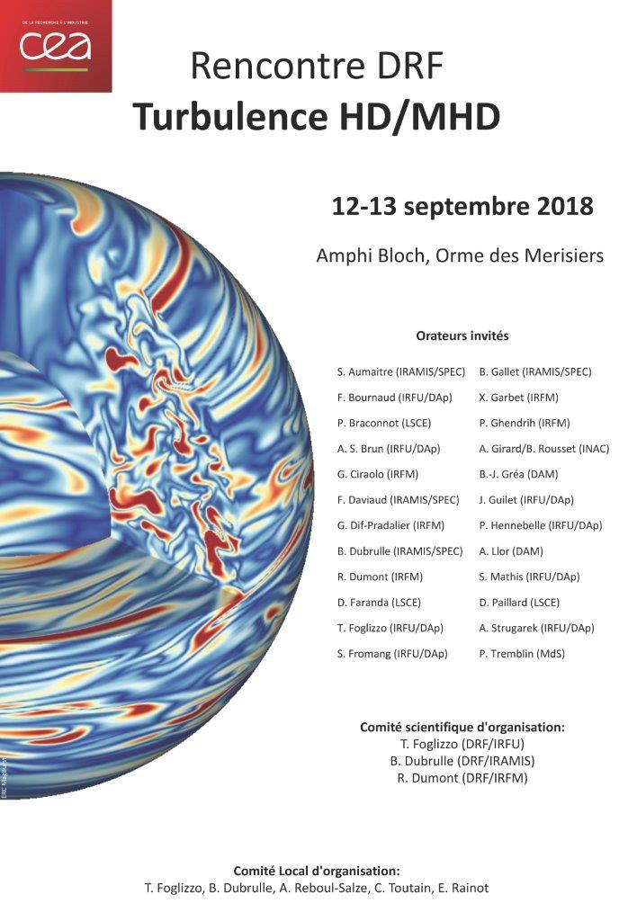 Rencontre DRF Turbulence HD/MHD 12 et 13 septembre 2018 à Saclay - Amphi Bloch - Orme des Merisiers