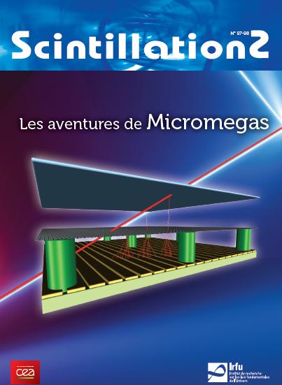Scintillations N°97-98 - 2018- numéro spécial Micromegas