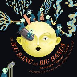 La nuit du « Big Bang aux big bands » du 27 au 28 juin 2020