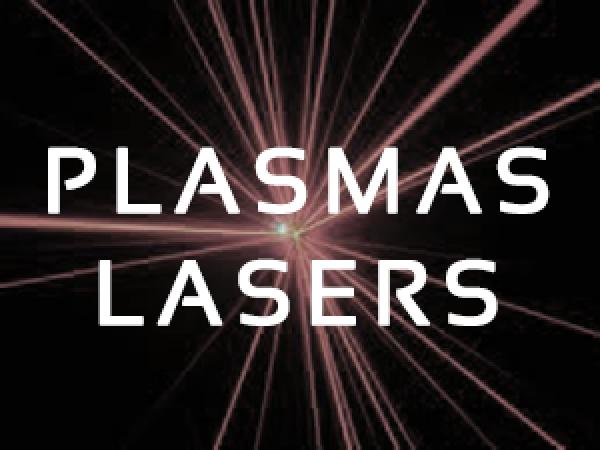 Plasmas lasers